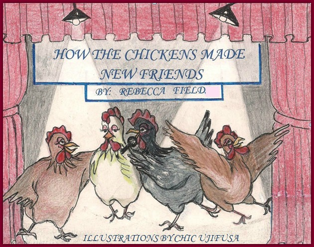 how-the-chickens-made-friends-by-rebecca-field