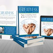 Inside Greatness : a Compelling Story About Forgiveness
